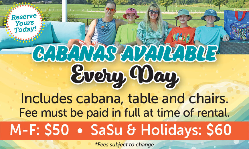 Cabanas Available Every Day
